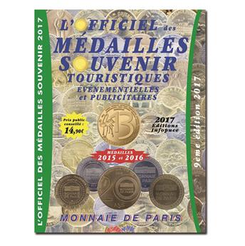 OFFICIEL DES MEDAILLES-SOUVENIR EVM MONNAIE DE PARIS (SUPPLEMENT 2017)