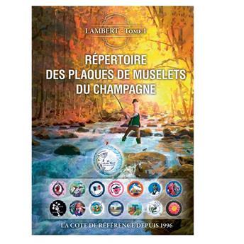 14e répertoire des plaques de muselets du champagne - Tome 1 2018 (LAMBERT)