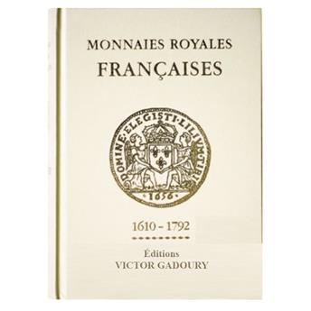MONNAIES ROYALES FRANCAISES : 1610-1792