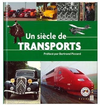 SIÈCLE AU FIL DU TIMBRE-TRANSPORTS (Livre Thématique)