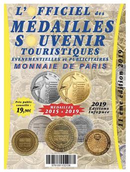 OFFICIEL DES MEDAILLES-SOUVENIR EVM MONNAIE DE PARIS (SUPPLEMENT 2019)