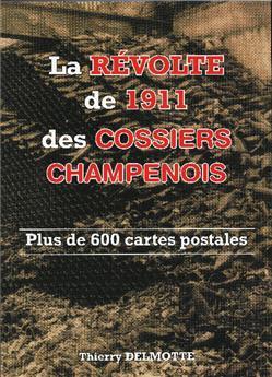 LA REVOLTE DE 1911 DES COSSIERS CHAMPENOIS