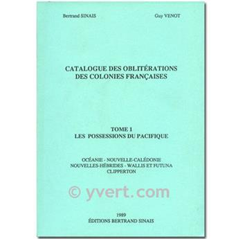 CATALOGUE DES OBLITERATIONS DES COLONIES FRANCAISES TOME 1 G. VENOTOBLITERATIONS DES COLONIES FRANCAISES Tome 1 : Les possessions du PacifiqueOBLITERATIONS DES COLONIES FRANCAISES Tome 1 : Les possess