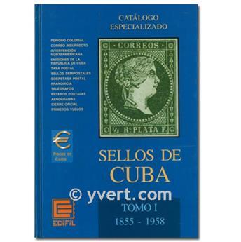 CUBA : CATALOGUE SPÉCIALISÉ (1855-1958)