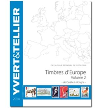 EUROPE Volume 2 - 2014 (Catalogue des timbres des pays d´Europe de C à H)
